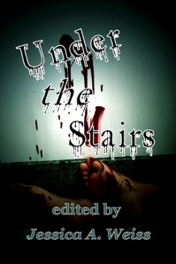 Wicked East Press: Under the Stairs