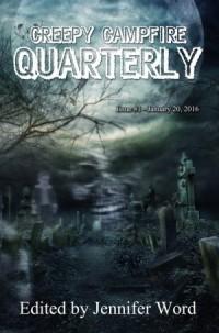 Creepy Campfire Quarterly Issue #1