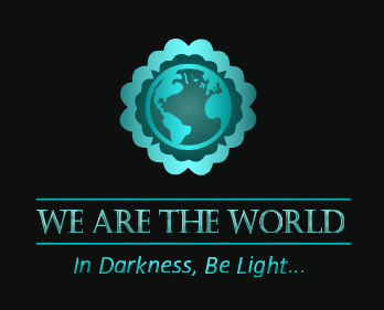 We are the World: In Darkness, Be Light